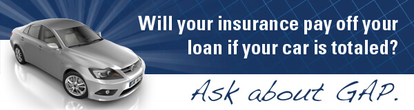 Ask About GAP insurance...